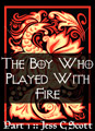 boy who played with fire