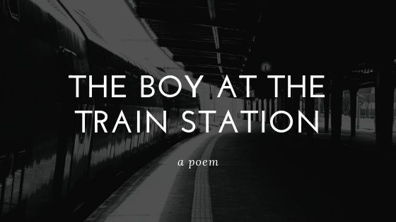 The Boy at The Train Station
