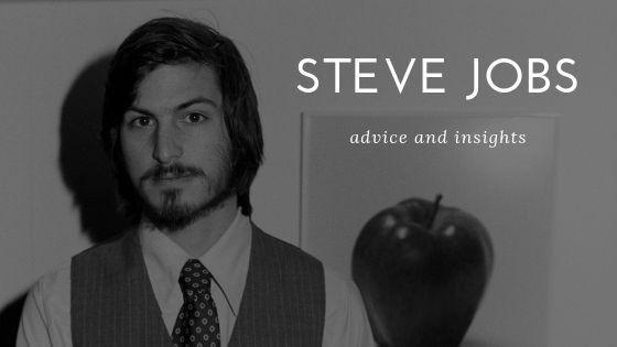 Steve Jobs' Advice