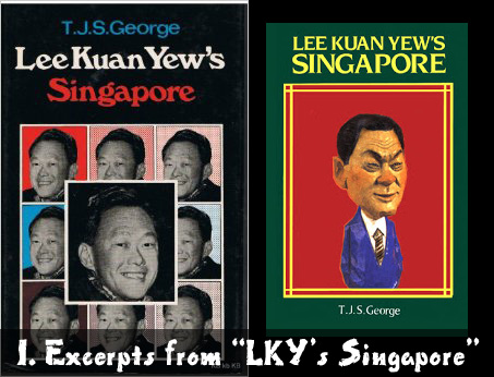 "Excerpts from ""Lee Kuan Yew's Singapore"""