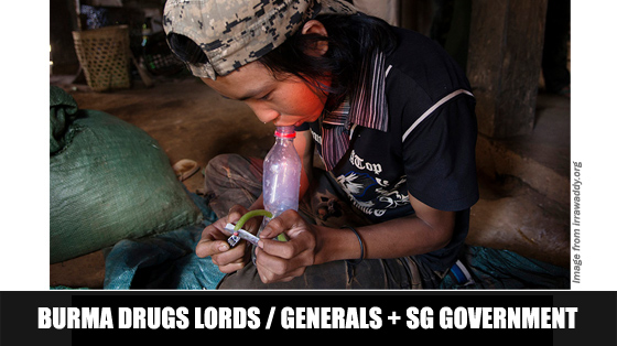 Burmese Generals, Drug Lords, and the Singapore Government