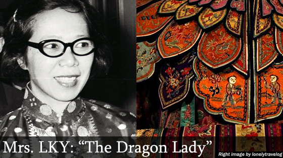 "Mrs. LKY: ""The Dragon Lady"""