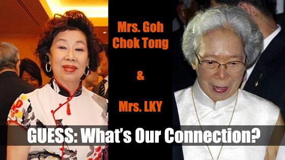 Mrs. Goh Chok Tong and Mrs.LKY