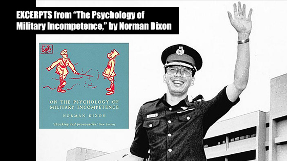 "Excerpts from ""The Psychology of Military Incompetence"""